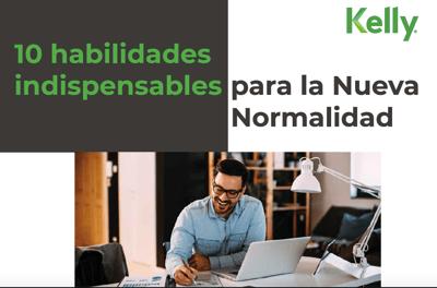 10 habilidades indispensables para la Nueva Normalidad
