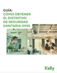 Guía Distintivo de Seguridad Sanitaria IMSS