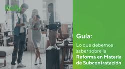Lo que debemos saber sobre la Reforma en Materia de Subcontratación