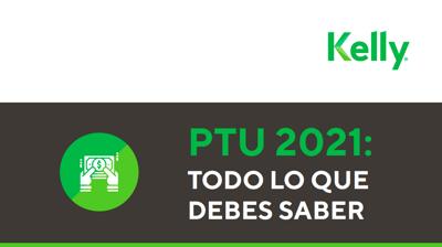 PTU 2021_Todo lo que debes saber