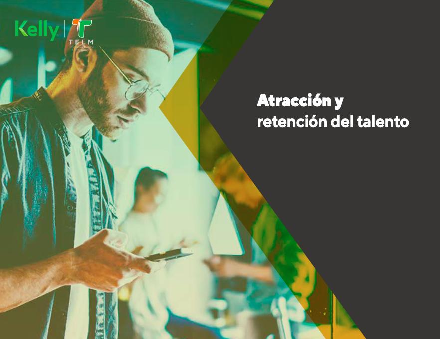 Atracción y retención del talento