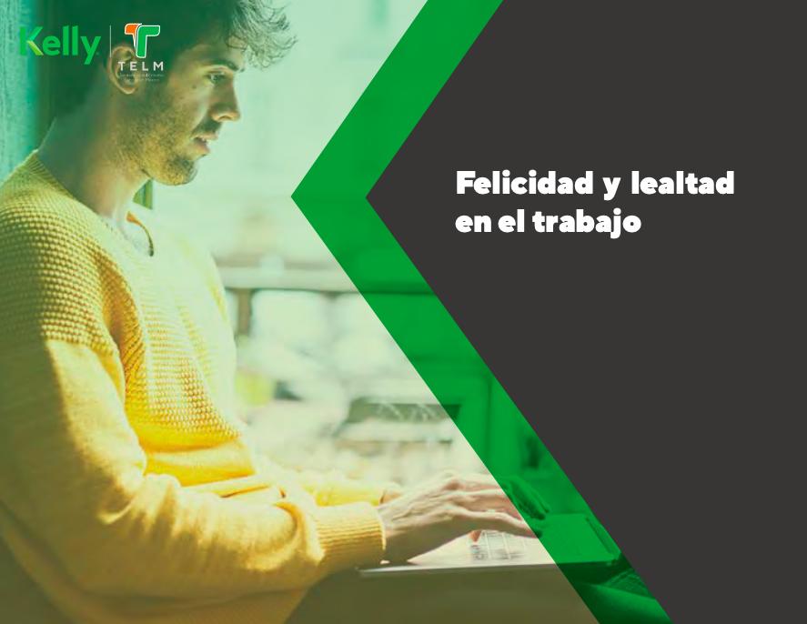 Portada_reporteTELM2020_Felicidad y lealtad en el trabajo
