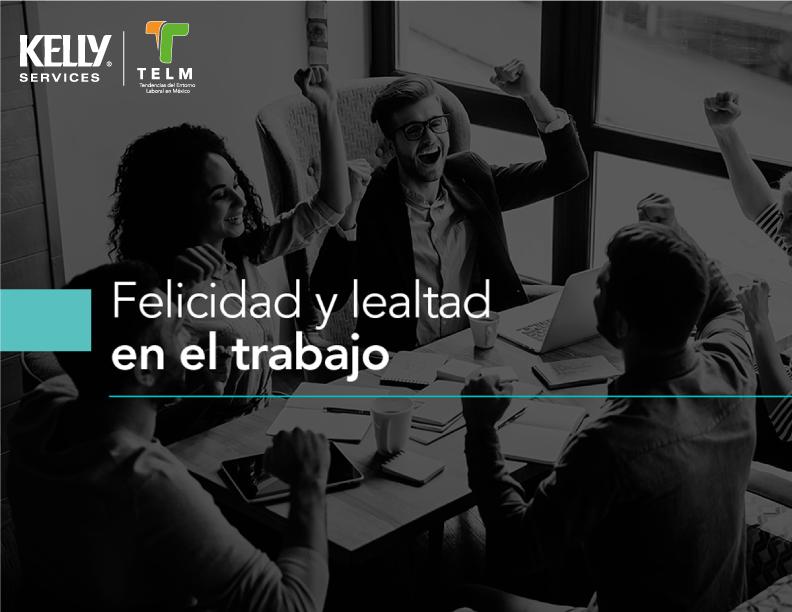 Felicidad-y-Lealtad-en-el-Trabajo